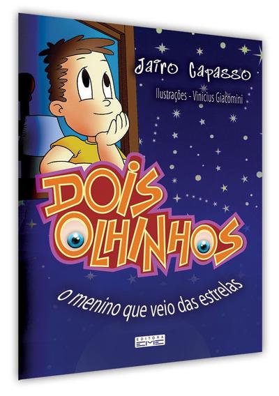 Dois Olhinhos - O Menino Que Veio Das Estrelas