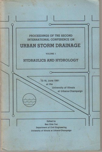 2nd International Conference On Urban Storm Drainage 1981
