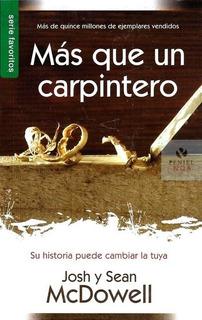 Más Que Un Carpintero [libro Bolsillo]