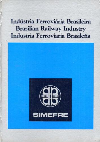 Libro Publicitario Simefre Industria Ferroviaria Brasilera