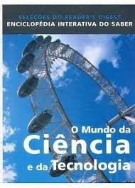 Livro Enciclopédia - O Mundo Da Ciência E Da Tecnologia - Se