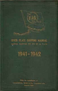 River Plate Shipping Manual 1941-1942 - Edit. Mar