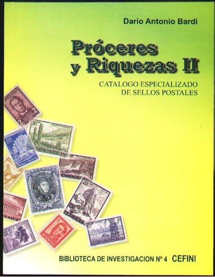 Catálogo Especializado Serie Proceres Y Riquezas 2 1954/71