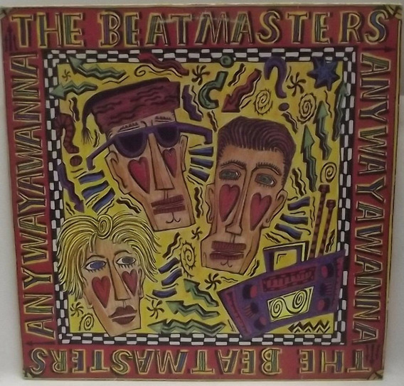 Lp Dance: The Beatmasters - Anywayahanna 1989 - Frete Grátis