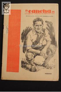 La Cancha Nro 656 Diciembre 1940 Pedernera Futbol Deportes