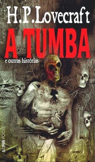 Livro A Tumba E Outras Histórias - H. P. Lovecraft - Lpm