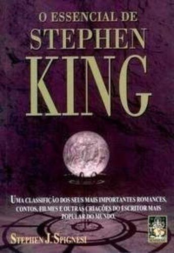 Livro O Essencial De Stephen King Stephen J Spignesi