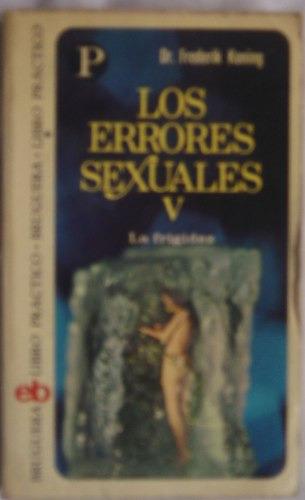 Los Errores Sexuales 5 / Frederik Koning