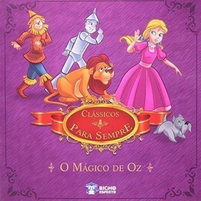 Livro Classsicos Para Sempre - O Magico De Oz Nana Toledo