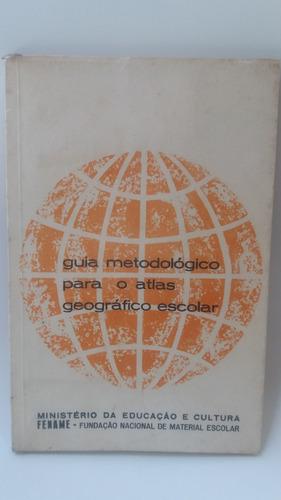 Livro Guia Metodológico Para O Atlas Geográfico Escolar