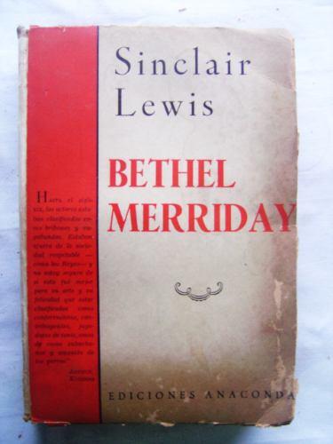 Bethel Merriday / Sinclair Lewis