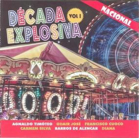 Cd Década Explosiva Nacional Vol. 01 (raro, Muito Bom)