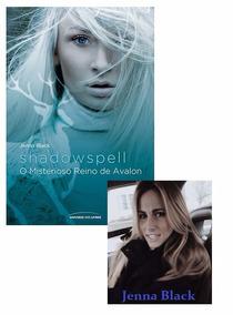 Livro - Shadowspell - O Misterioso Reino De Avalon - Lacrado