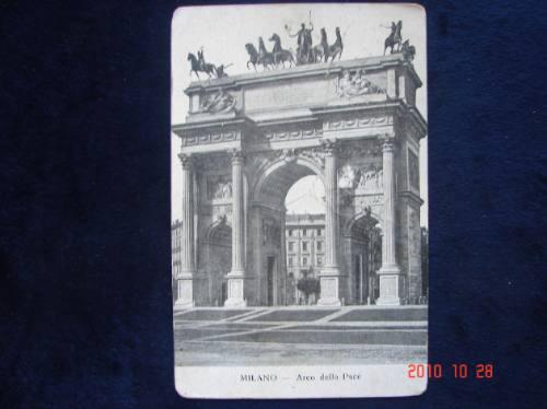 Milan, Arco De La Paz. Año 1907. Antigua Postal.