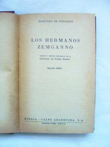 Los Hermanos Zemganno / Edmundo De Goncourt