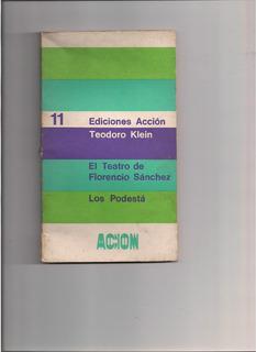 El Teatro De Florencio Sanchez. (teodoro Klein).