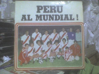 Peru Al Mundial ! Long Play De Mi Coleccion