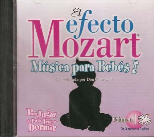 Cd El Efecto Mozart Música Para Bebés Vol. 1 Don Campbell