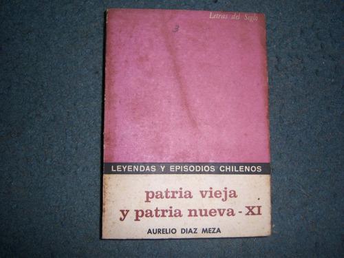 Leyendas Y Episodios Chilenos - Aurelio Diaz Meza - Xi