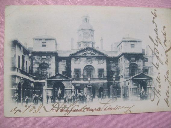 Antigua Postal Londres Inglaterra The Horse Guards Año 1904