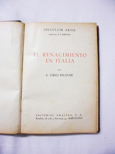 El Renacimiento En Italia / A. Cirici Pellicer