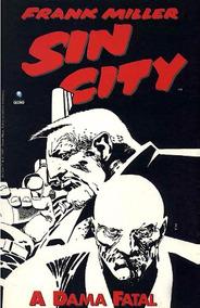 Sin City - A Dama Fatal - Frank Miller - 1ª Ed. Globo (rara)
