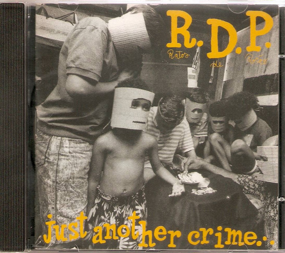 Cd R.d.p. - Just Another Crime - Novo***