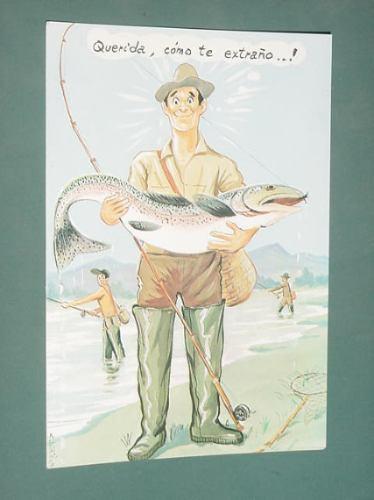 Postal Caricatura Humor Dibujos Picaresca Pesca Querida