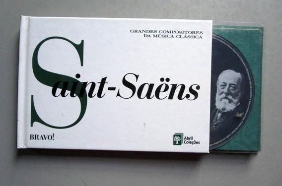 Saint-saens - 32 - Bravo! - Grandes Compositores