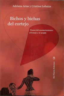 Bichos Y Bichas Del Cortejo Parejas Terapia Arias Y Lobaiza