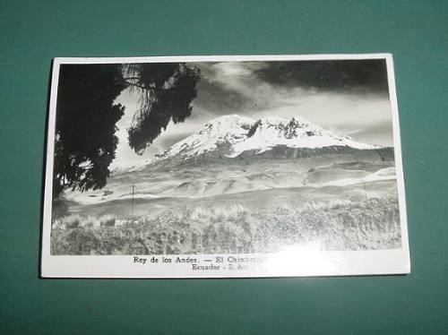 Postal Postcard Foto Ecuador Chimborazo Rey De Los Andes