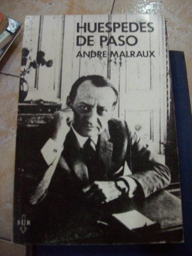 Huespedes De Paso Por Andre Malraux