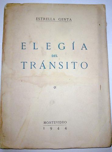Libro: Elegía Del Tránsito Estrella Genta 1944 Hojas Intonso