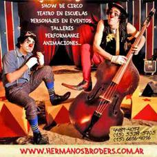 Hermanos Broders Malabar Circo Animaciones Show 15-5528-5705
