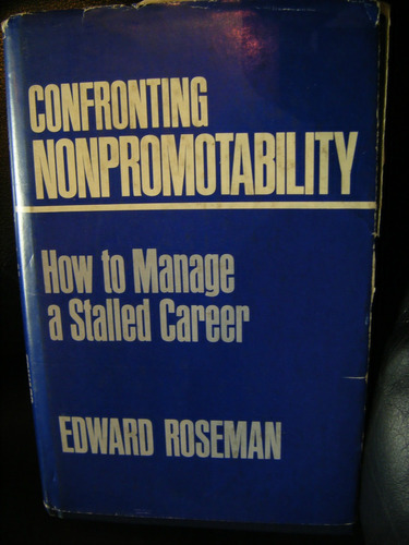 Confronting Nonpromotability Edward Roseman