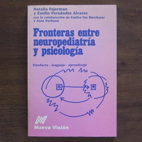 Fronteras Entre Neuropediatría Y Psicología
