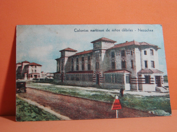 Postal Antigua Colonia Maritimas De Niños Debiles _necochea