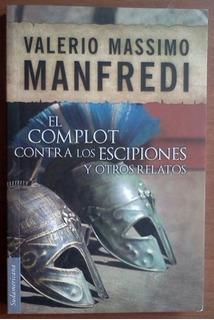 L1721. El Complot Contra Los Escipiones Y Otros. Manfredi