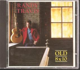 Cd - Randy Travis - Old 8x10 Importado Ótimo Estado!