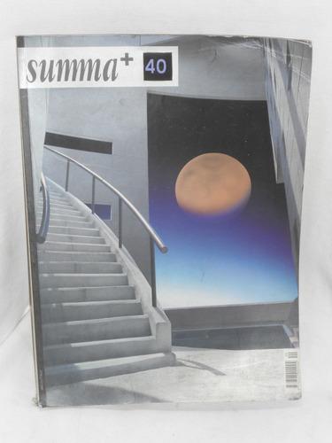 Imagen 1 de 1 de Summa+ No. 40. La Suma Del Diseño.
