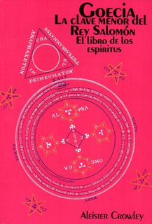 Goecia La Clave Menor Del Rey Salomón.