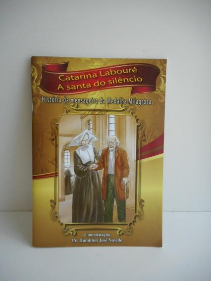 Livro Catarina Labouré A Santa Do Silêncio Hamilton Naville
