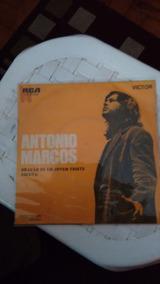 Disco De Vinil Compacto Antonio Marcos - R$ 38,00