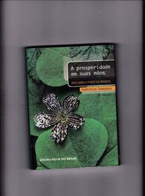 Livro: A Prosperidade Em Suas Mãos - Yoshihico Iuassaca
