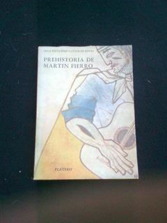 Prehistoria De Martin Fierro Olga Fernandez Latour De Botas