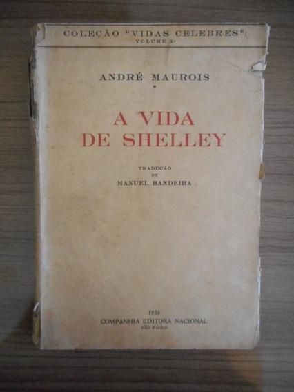 Livro A Vida De Shelley- Trad. Manuel Bandeira 1936