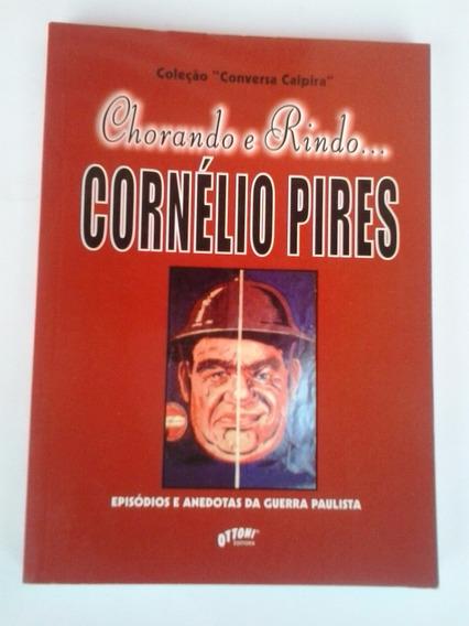 Livro: Chorando E Rindo... Cornélio Pires