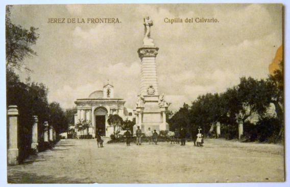 Postal Jerez De La Frontera Capilla Del Calvario