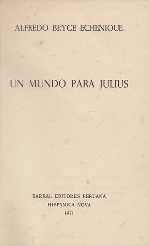 Un Mundo Para Julius, Bryce Echenique,1971,primera Edicion | Mercado Libre