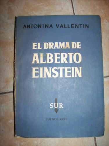 El Drama De Alberto Einstein Por Antonina Vallentin